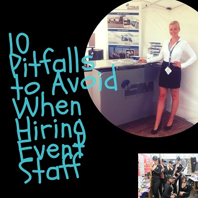 10 pitfalls to avoid when hiring event staff