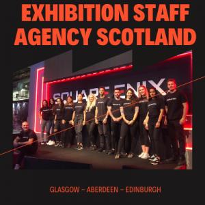 exhibition staffing agency Scotland